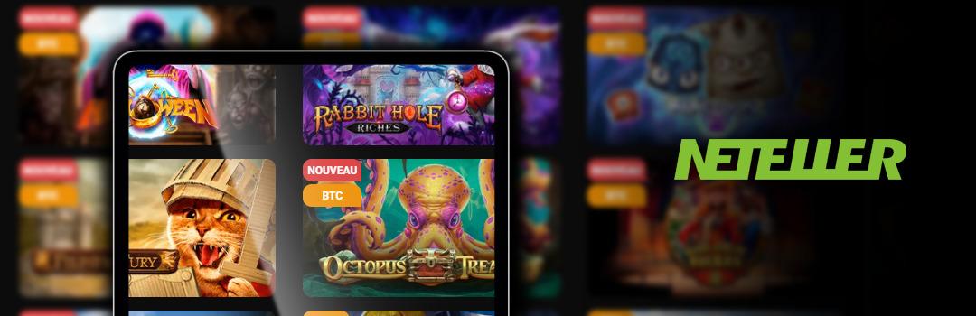 Payer pour les meilleurs jeux de casino avec Neteller